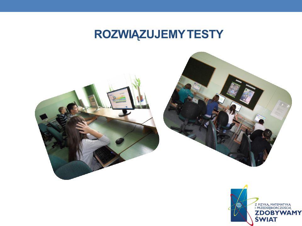 ROZWIĄZUJEMY TESTY