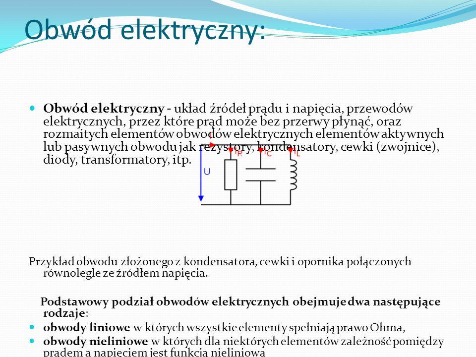Obwód elektryczny: Obwód elektryczny - układ źródeł prądu i napięcia, przewodów elektrycznych, przez które prąd może bez przerwy płynąć, oraz rozmaity