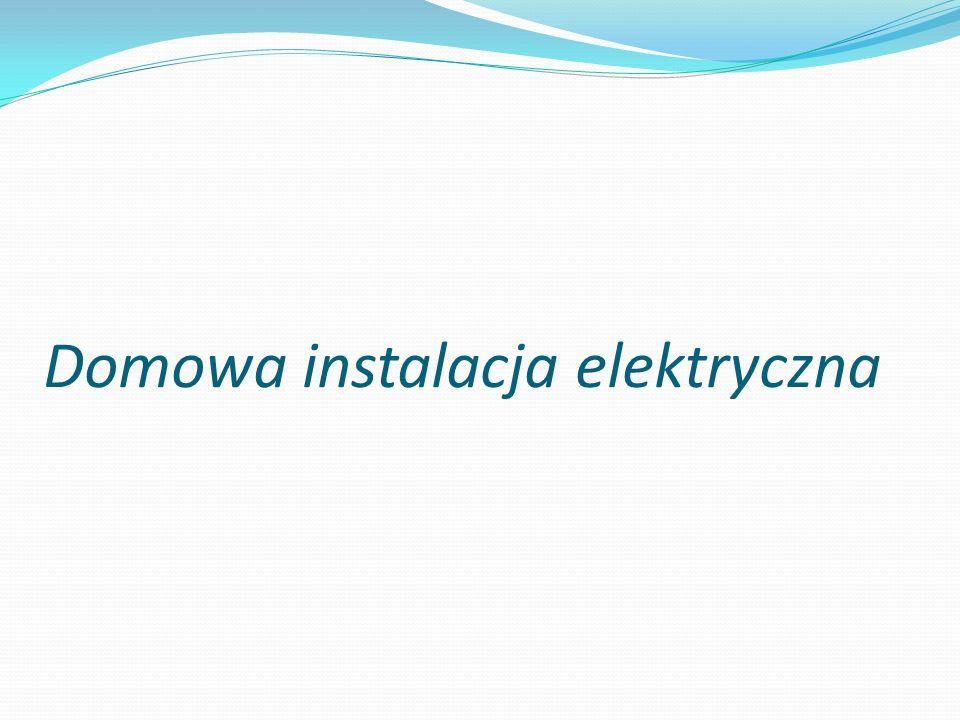 Domowa instalacja elektryczna