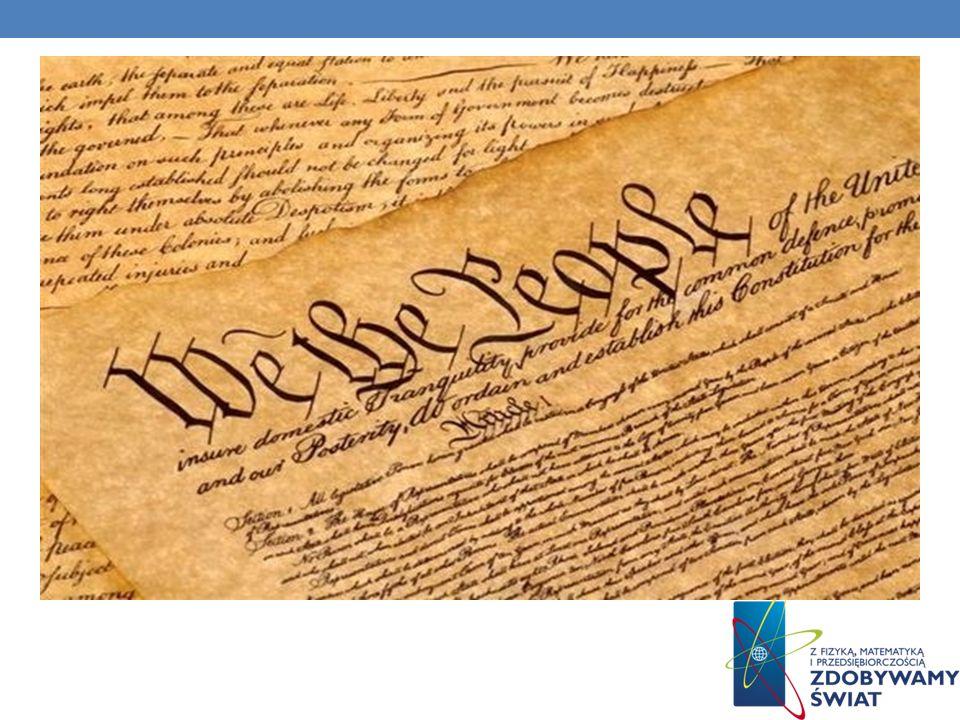 Konstytucja Stanów Zjednoczonych Ameryki Konstytucja jest najwyższym prawem obowiązującym w Stanach Zjednoczonych. Jest ona najstarszą narodową konsty