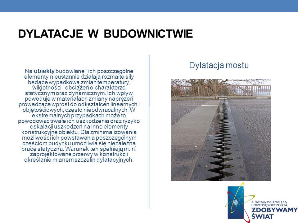 SKUTKI ROZSZERZALNOŚCI TERMICZNEJ W BUDOWNICTWIE Przerwy w szynach kolejowych. Szyny kolejowe i tramwajowe łączy się ze sobą, zostawiając pomiędzy kol