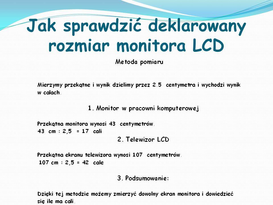 Jak sprawdzić deklarowany rozmiar monitora LCD