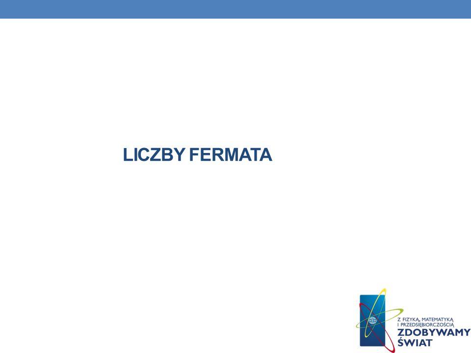 LICZBY FERMATA