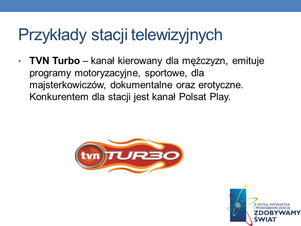 Przykłady stacji telewizyjnych TVP Kultura – kanał tematyczny TVP, poświęcony tematyce kulturalnej, który został uruchomiony 24 kwietnia 2005 r.