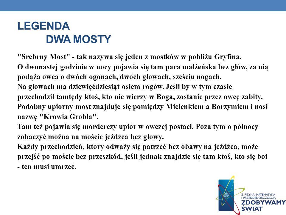 LEGENDA DWA MOSTY
