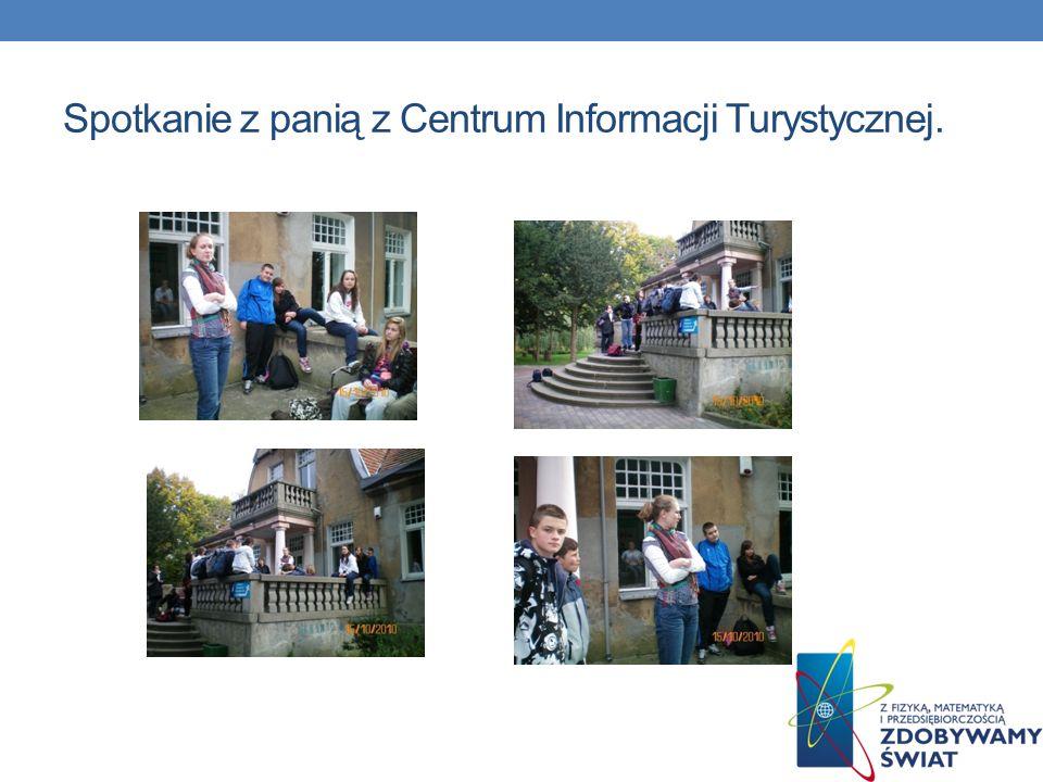 Spotkanie z panią z Centrum Informacji Turystycznej.