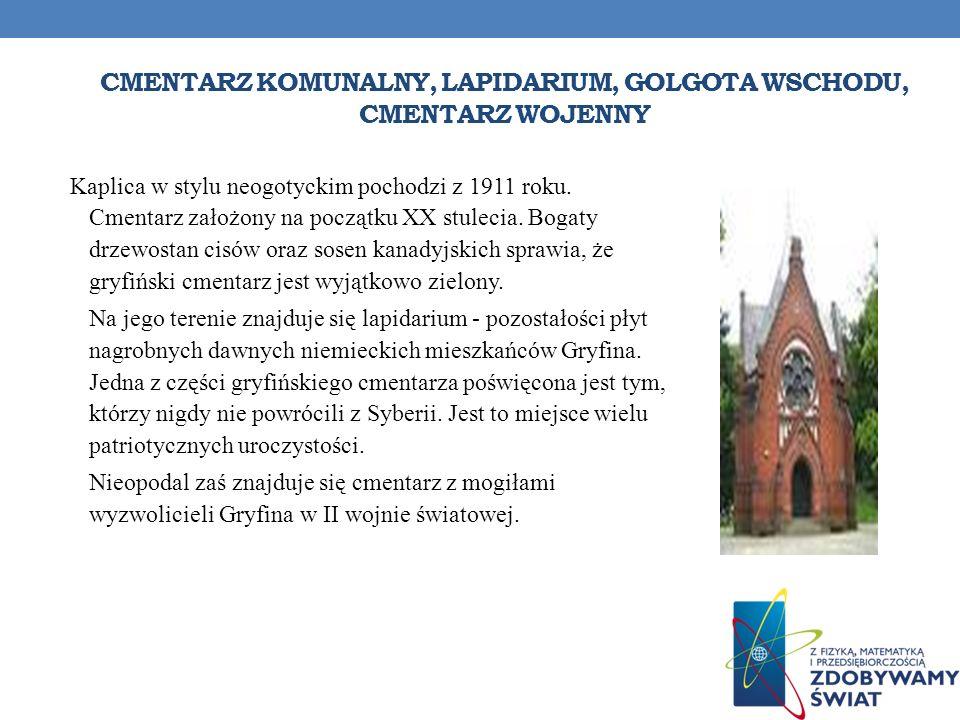 CMENTARZ KOMUNALNY, LAPIDARIUM, GOLGOTA WSCHODU, CMENTARZ WOJENNY Kaplica w stylu neogotyckim pochodzi z 1911 roku. Cmentarz założony na początku XX s