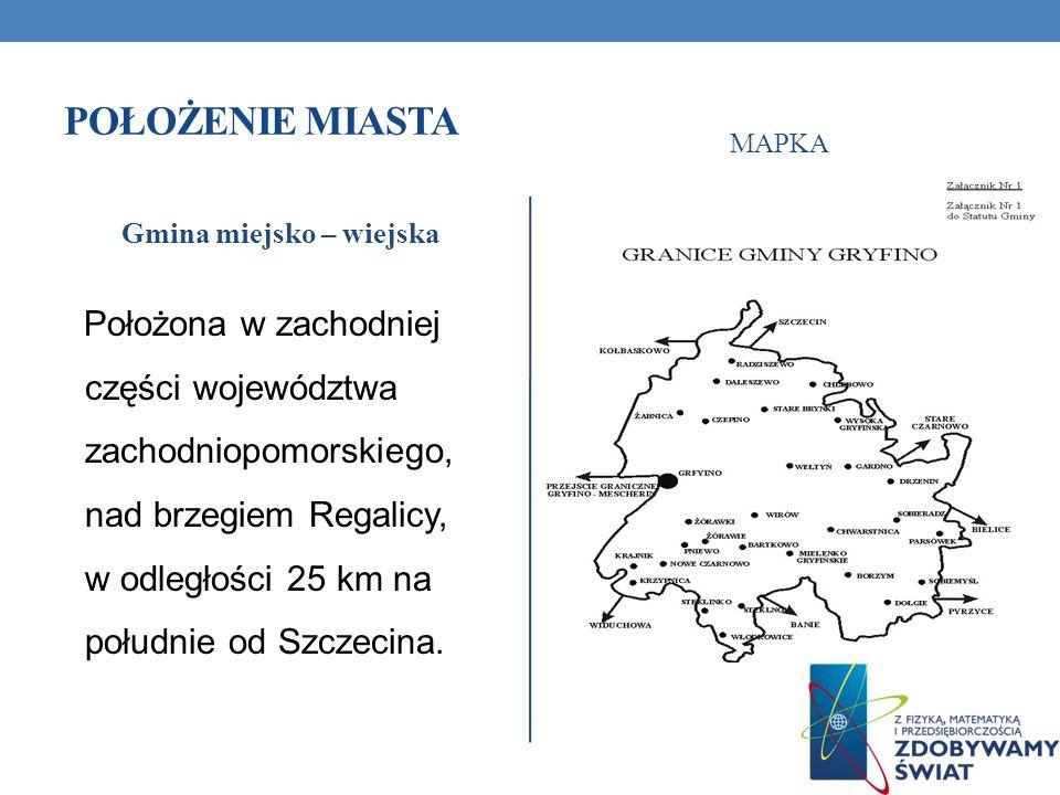 MIASTO GRYFINO Gryfino jest jednym z najstarszych miast na Pomorzu Zachodnim.