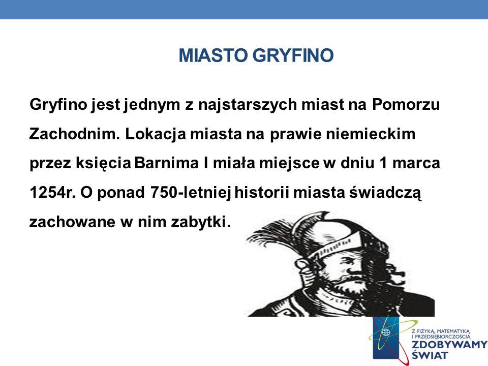 MIASTO GRYFINO Gryfino jest jednym z najstarszych miast na Pomorzu Zachodnim. Lokacja miasta na prawie niemieckim przez księcia Barnima I miała miejsc