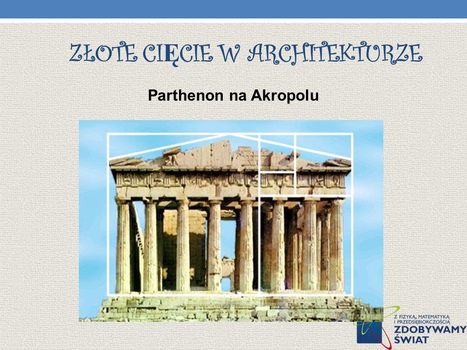 ZŁOTE CI Ę CIE W ARCHITEKTURZE Parthenon na Akropolu