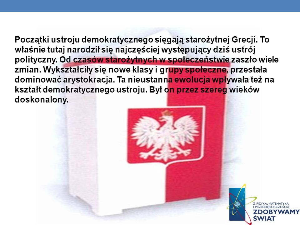 CZYNNE I BIERNE PRAWO WYBORCZE Wpisanie do rejestru wyborców jest formą urzędowego potwierdzenia posiadania praw wyborczych z uwzględnieniem faktu stałego zamieszkiwania na obszarze gminy.
