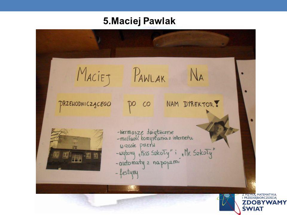 5.Maciej Pawlak