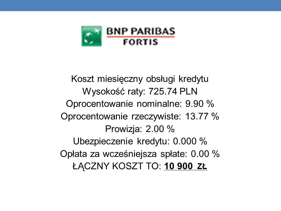 Koszt miesięczny obsługi kredytu Wysokość raty: 725.74 PLN Oprocentowanie nominalne: 9.90 % Oprocentowanie rzeczywiste: 13.77 % Prowizja: 2.00 % Ubezp