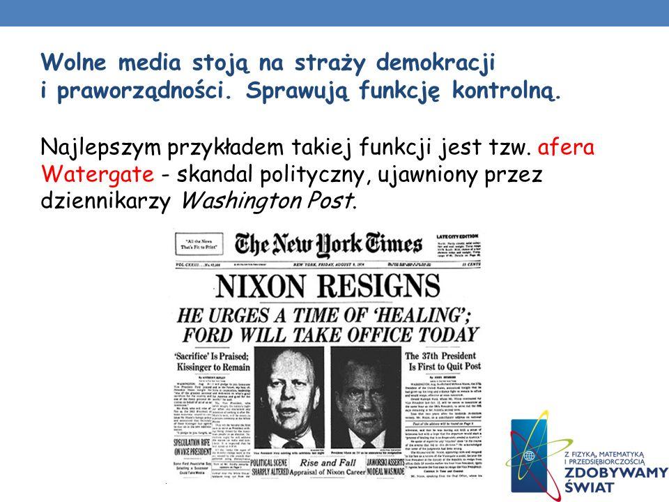 Wolne media stoją na straży demokracji i praworządności.