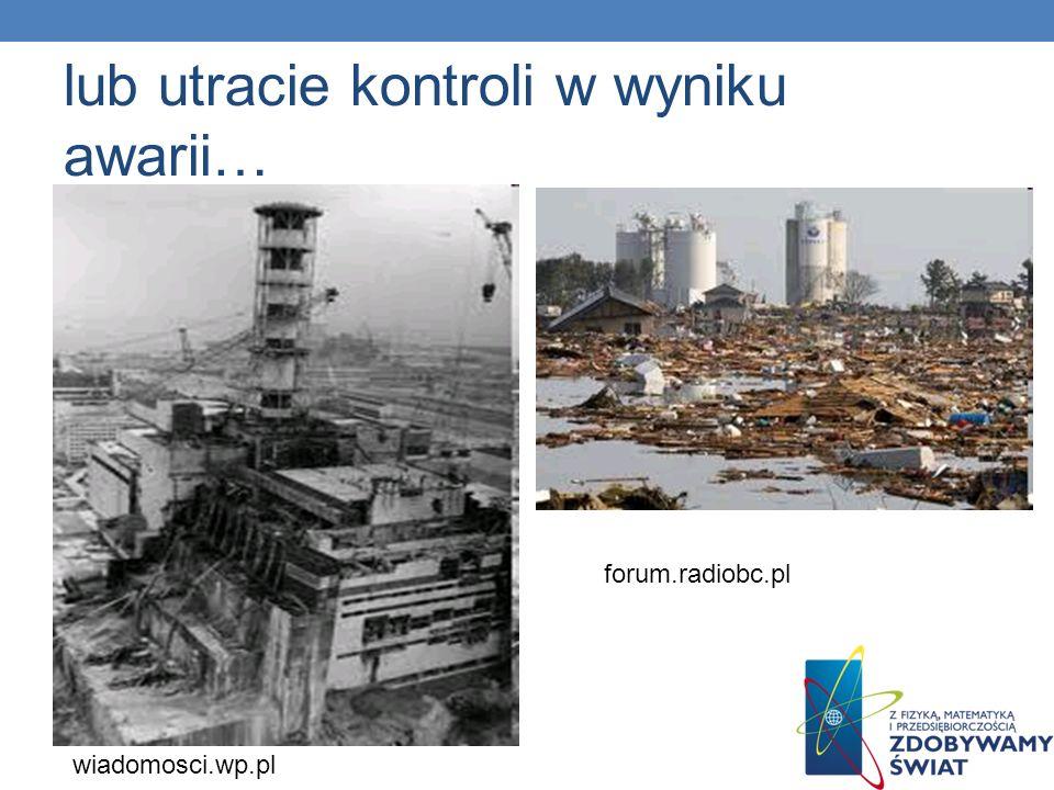 lub utracie kontroli w wyniku awarii… wiadomosci.wp.pl forum.radiobc.pl