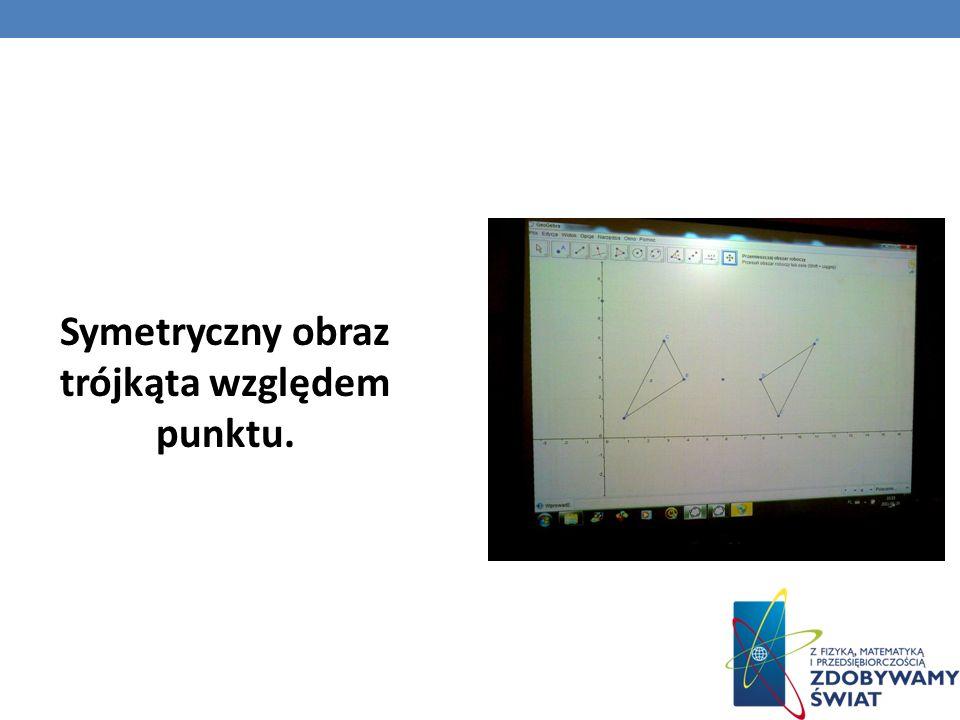 Symetryczny obraz trójkąta względem punktu.