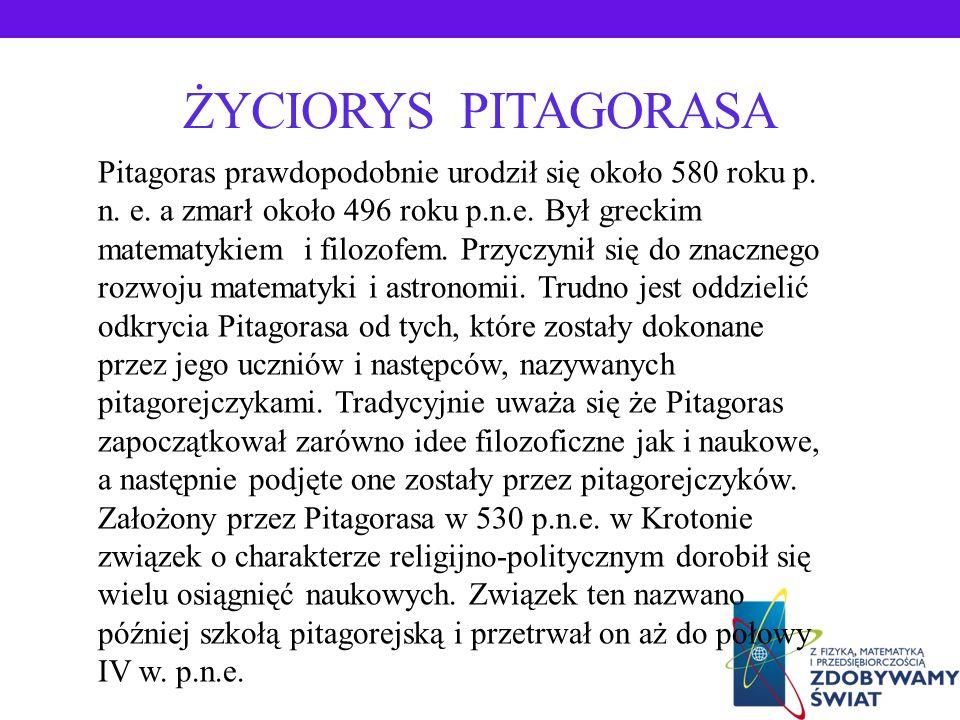 *Życiorys Pitagorasa *Twierdzenie Pitagorasa *Zastosowanie Twierdzenia Pitagorasa-zadania *Myśli Pitagorasa *Ciekawostki