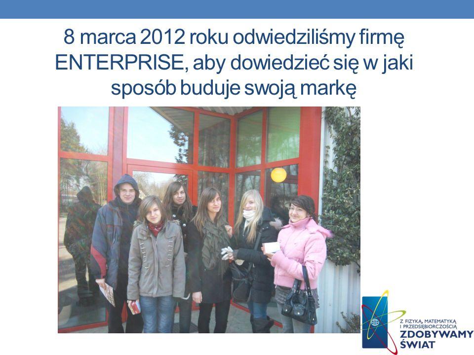 8 marca 2012 roku odwiedziliśmy firmę ENTERPRISE, aby dowiedzieć się w jaki sposób buduje swoją markę