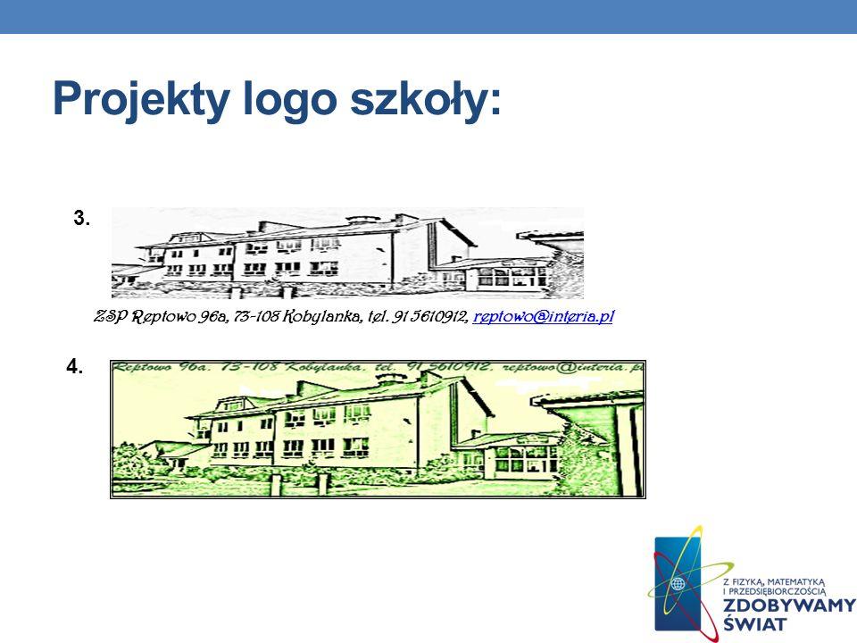 ZSP Reptowo 96a, 73-108 Kobylanka, tel. 91 5610912, reptowo@interia.plreptowo@interia.pl Projekty logo szkoły: 3. 4.
