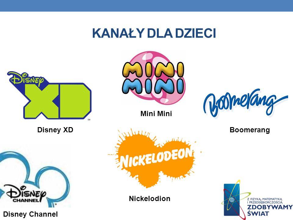 KANAŁY DLA DZIECI Mini Disney Channel Disney XD Nickelodion Boomerang