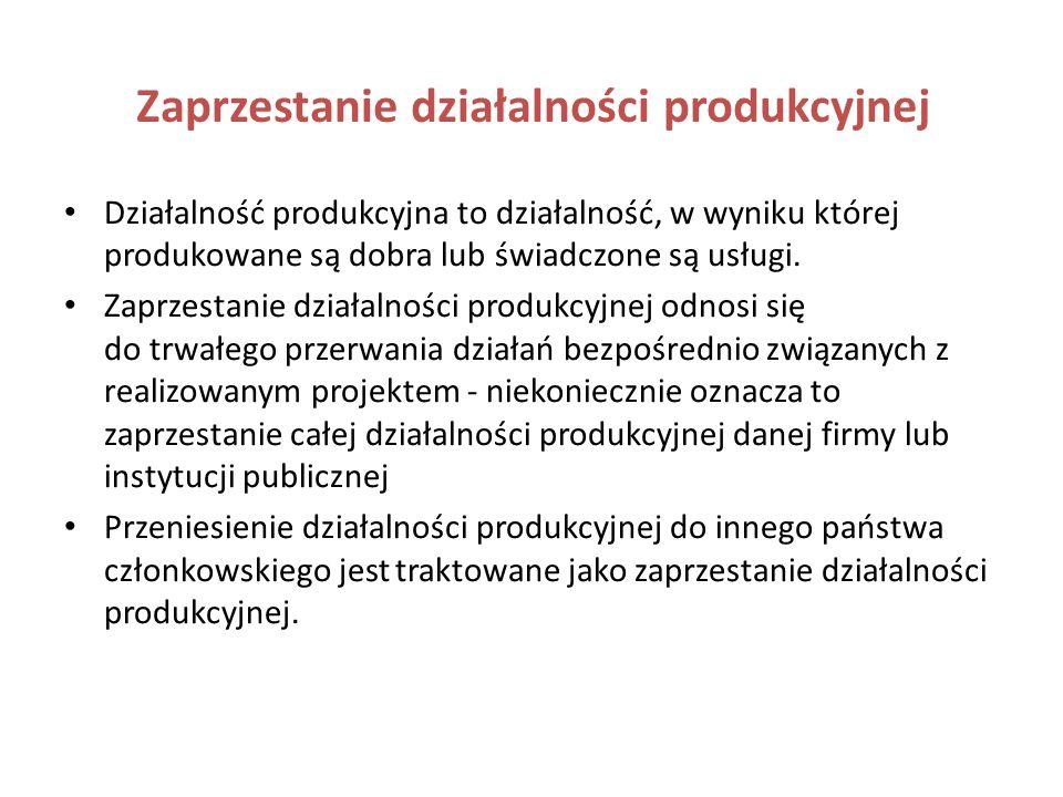 Konsekwencje wykrycia znaczącej modyfikacji Kwota środków związanych z tymi elementami projektu, które zostały poddane znaczącej modyfikacji, traktowa