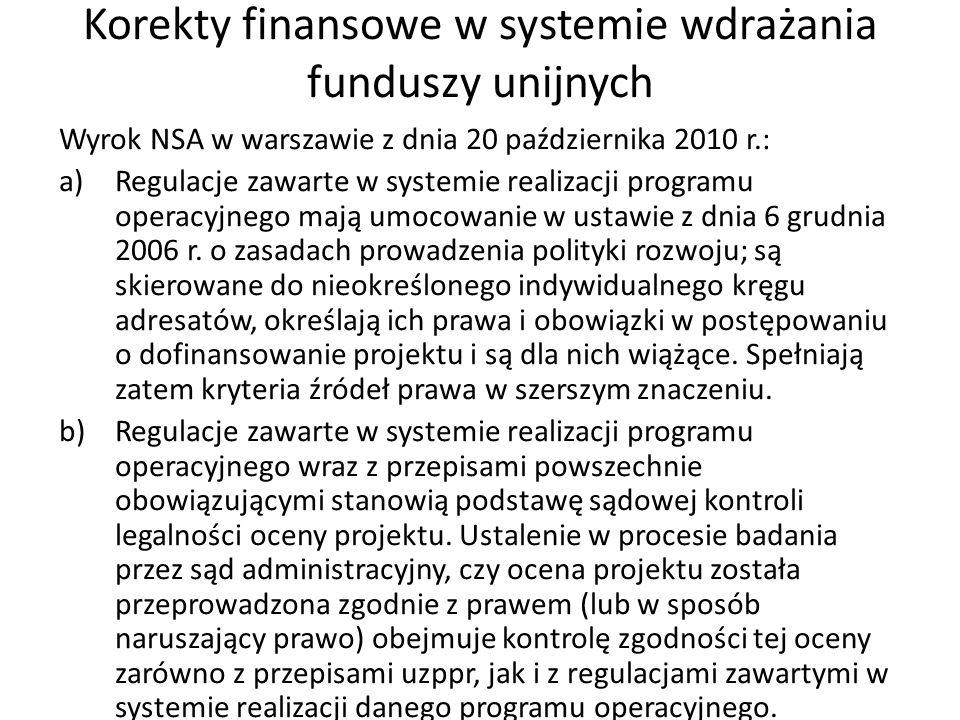 Korekty finansowe w systemie wdrażania funduszy unijnych dokumenty unijne (rozporządzenia: Komisji nr 2035/2005 z dnia 12 grudnia 2005 r., Rady nr 108