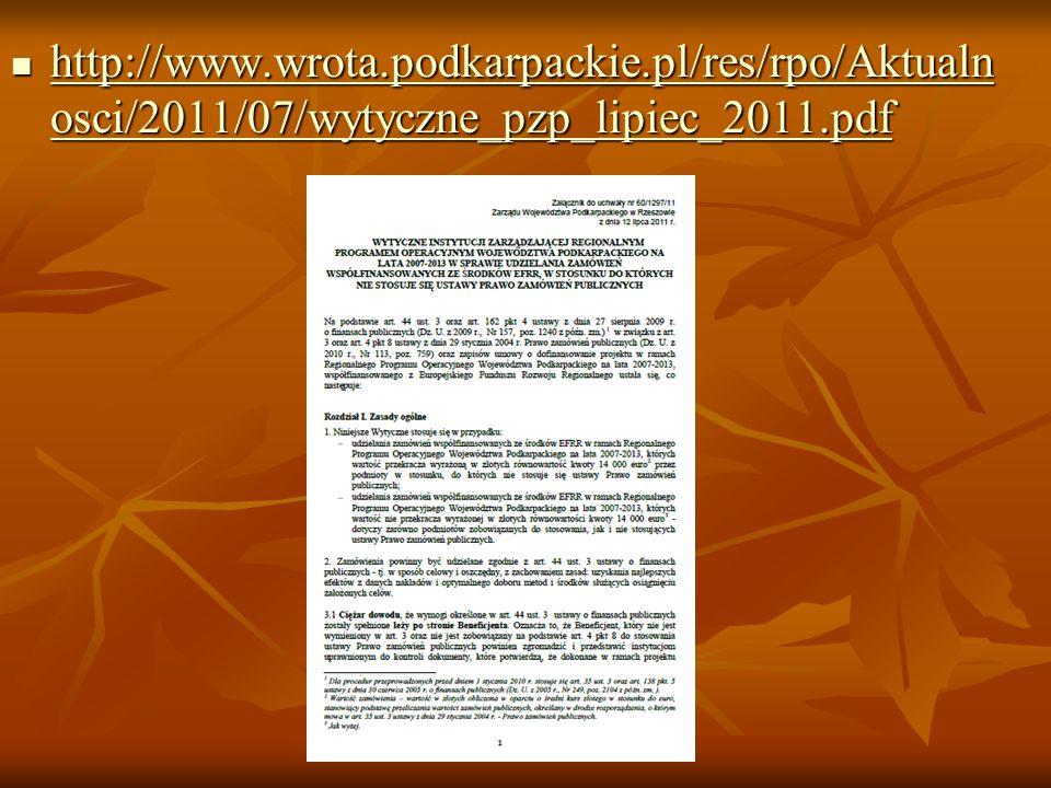 http://www.wrota.podkarpackie.pl/res/rpo/Aktualn osci/2011/07/wytyczne_pzp_lipiec_2011.pdf http://www.wrota.podkarpackie.pl/res/rpo/Aktualn osci/2011/