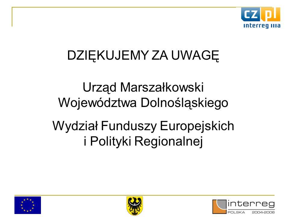 DZIĘKUJEMY ZA UWAGĘ Urząd Marszałkowski Województwa Dolnośląskiego Wydział Funduszy Europejskich i Polityki Regionalnej