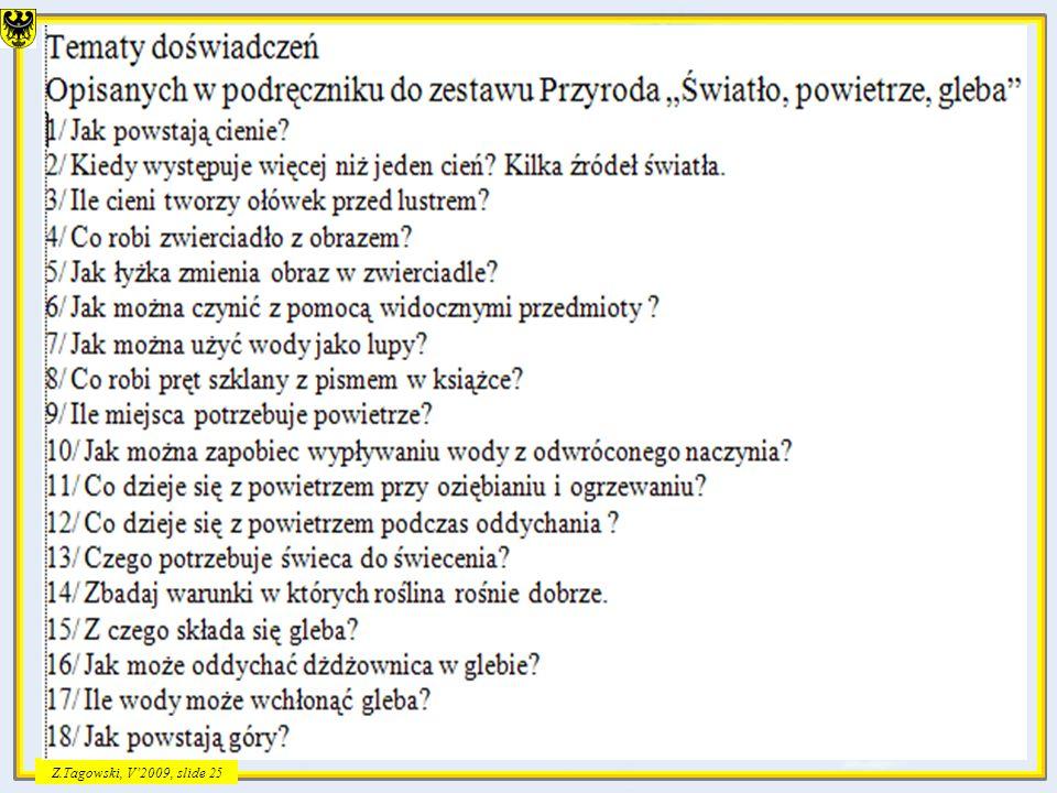 Z.Tagowski, V2009, slide 25