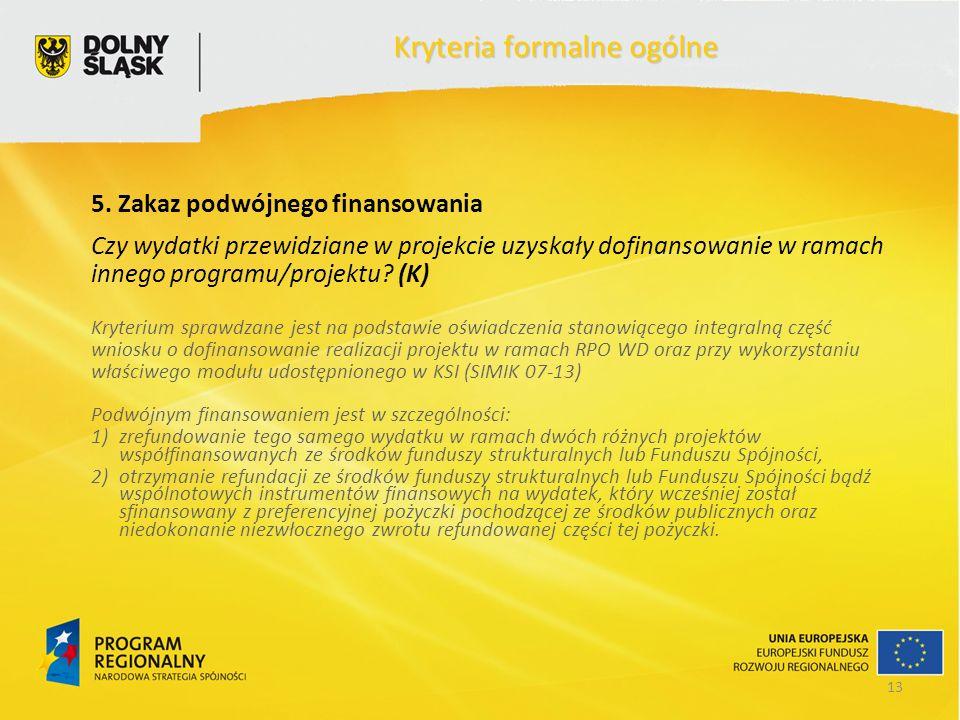 13 Kryteria formalne ogólne 5.