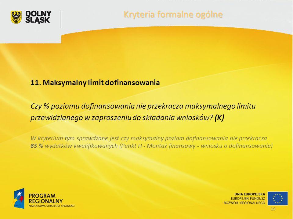 19 Kryteria formalne ogólne 11.