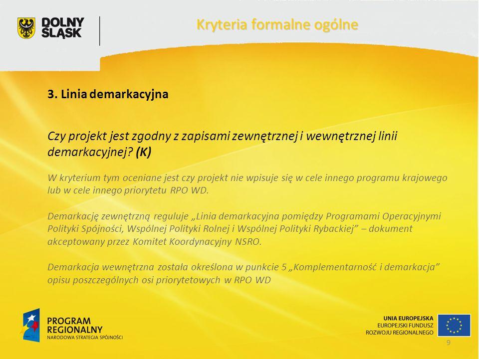 9 Kryteria formalne ogólne 3.