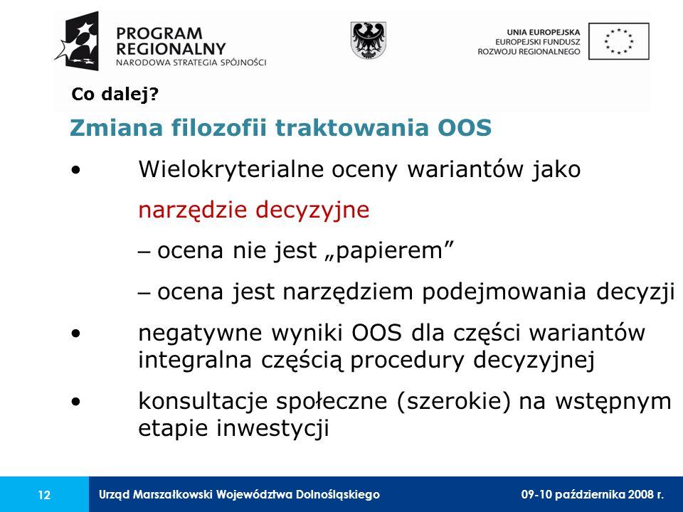 Urząd Marszałkowski Województwa Dolnośląskiego09-10 października 2008 r.