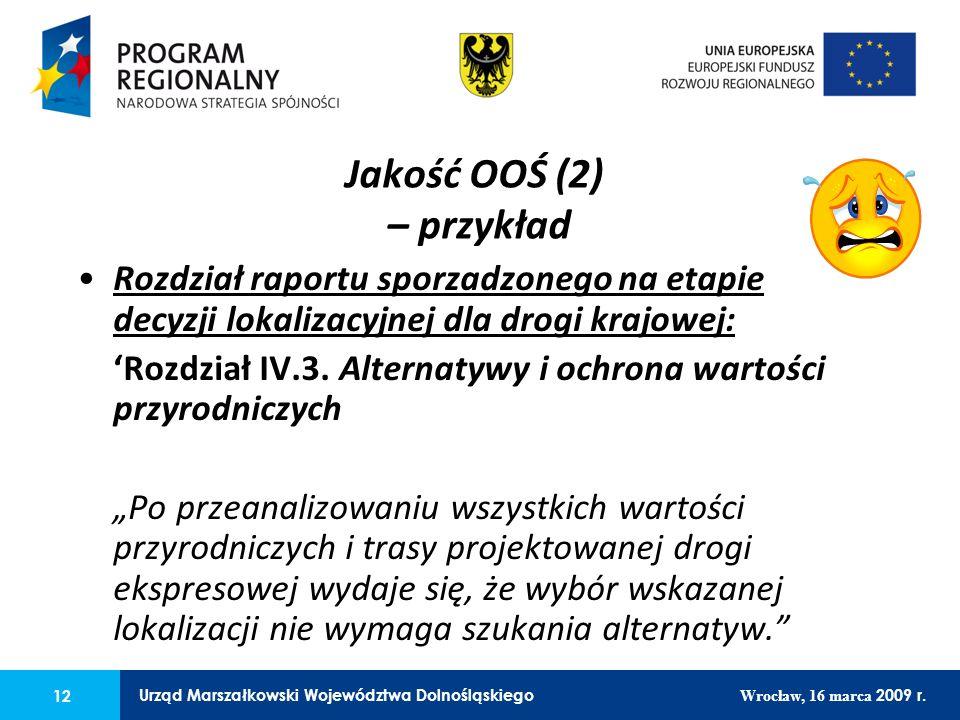 12 Urząd Marszałkowski Województwa Dolnośląskiego Wrocław, 16 marca 2009 r. 12 Urząd Marszałkowski Województwa Dolnośląskiego Wrocław, 16 marca 2009 r