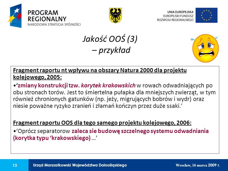 13 Urząd Marszałkowski Województwa Dolnośląskiego Wrocław, 16 marca 2009 r. 13 Urząd Marszałkowski Województwa Dolnośląskiego Wrocław, 16 marca 2009 r