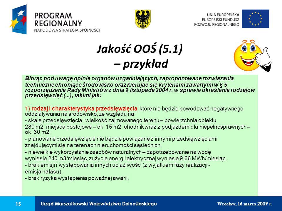 15 Urząd Marszałkowski Województwa Dolnośląskiego Wrocław, 16 marca 2009 r. 15 Urząd Marszałkowski Województwa Dolnośląskiego Wrocław, 16 marca 2009 r