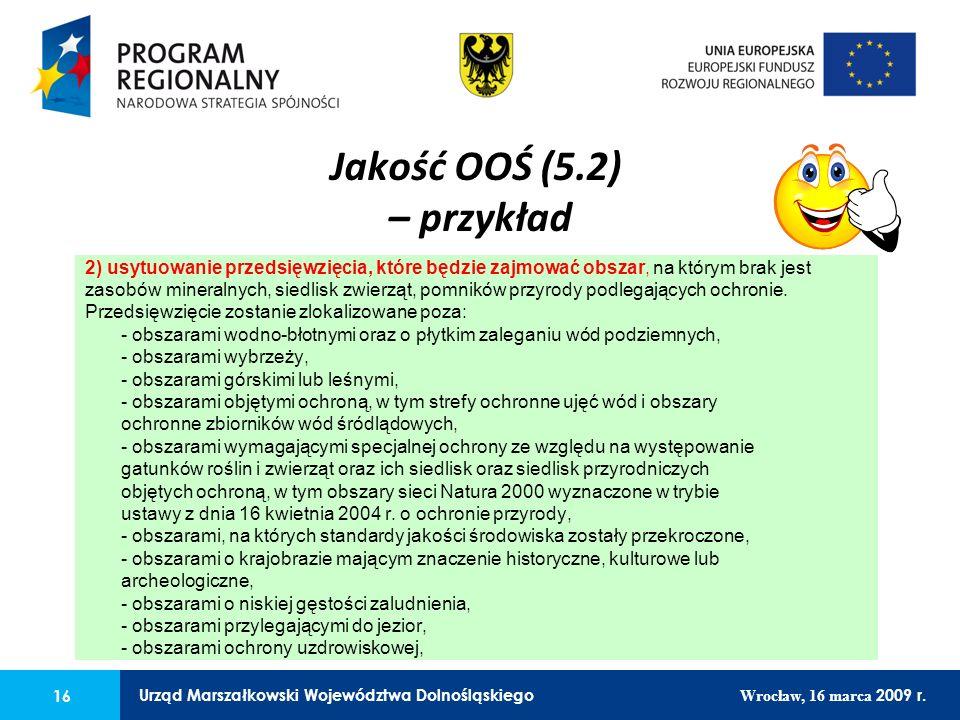 16 Urząd Marszałkowski Województwa Dolnośląskiego Wrocław, 16 marca 2009 r. 16 Urząd Marszałkowski Województwa Dolnośląskiego Wrocław, 16 marca 2009 r