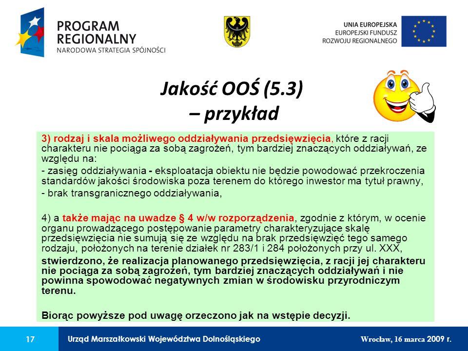 17 Urząd Marszałkowski Województwa Dolnośląskiego Wrocław, 16 marca 2009 r. 17 Urząd Marszałkowski Województwa Dolnośląskiego Wrocław, 16 marca 2009 r