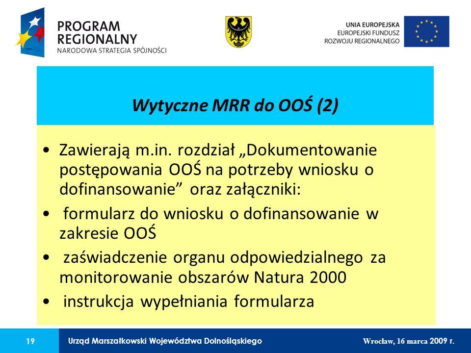 19 Urząd Marszałkowski Województwa Dolnośląskiego Wrocław, 16 marca 2009 r.