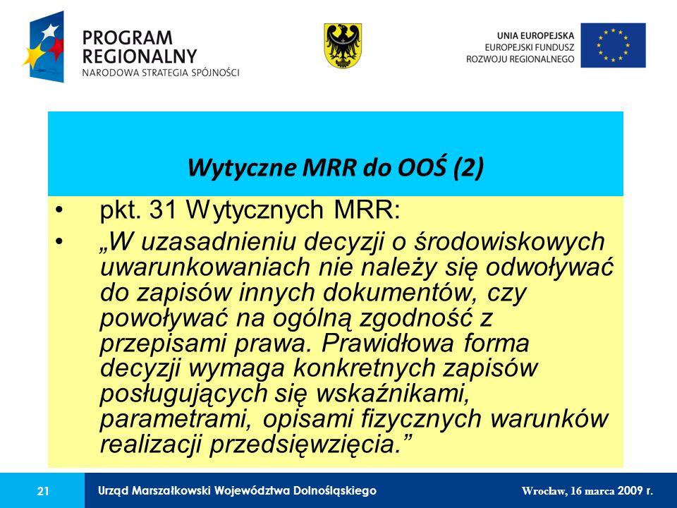 21 Urząd Marszałkowski Województwa Dolnośląskiego Wrocław, 16 marca 2009 r.