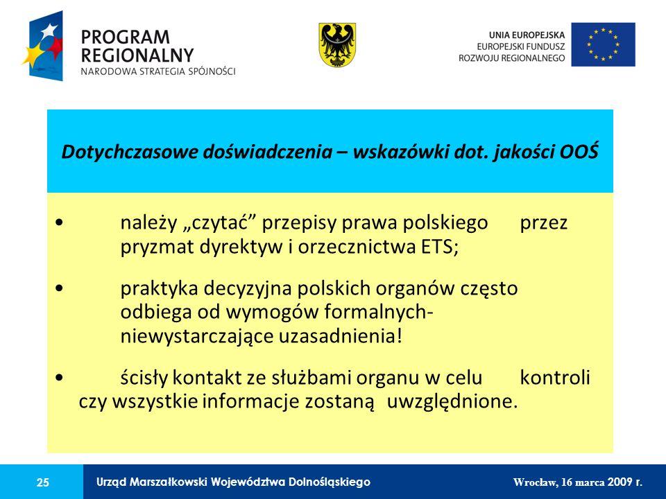 25 Urząd Marszałkowski Województwa Dolnośląskiego Wrocław, 16 marca 2009 r. 25 Urząd Marszałkowski Województwa Dolnośląskiego Wrocław, 16 marca 2009 r
