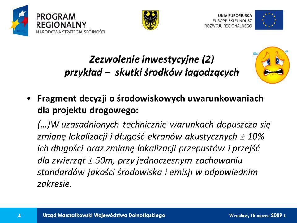 4 Urząd Marszałkowski Województwa Dolnośląskiego Wrocław, 16 marca 2009 r.