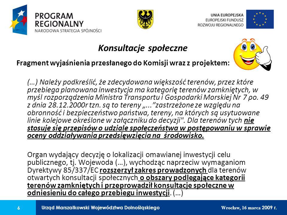 6 Urząd Marszałkowski Województwa Dolnośląskiego Wrocław, 16 marca 2009 r. 6 Urząd Marszałkowski Województwa Dolnośląskiego Wrocław, 16 marca 2009 r.