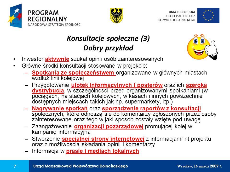 7 Urząd Marszałkowski Województwa Dolnośląskiego Wrocław, 16 marca 2009 r. 7 Urząd Marszałkowski Województwa Dolnośląskiego Wrocław, 16 marca 2009 r.