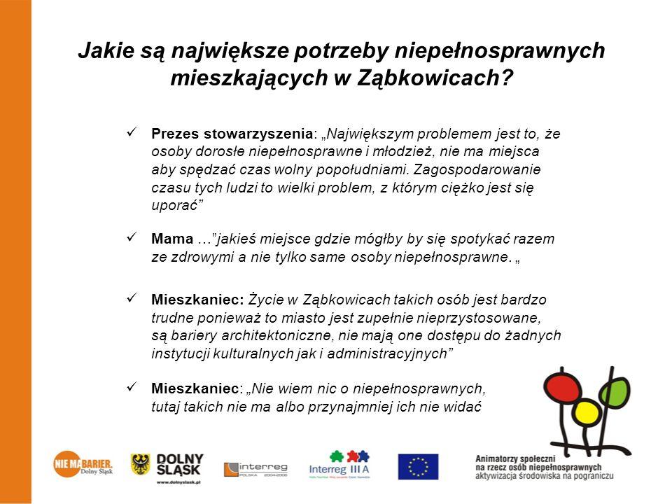 Jakie są największe potrzeby niepełnosprawnych mieszkających w Ząbkowicach? Prezes stowarzyszenia: Największym problemem jest to, że osoby dorosłe nie