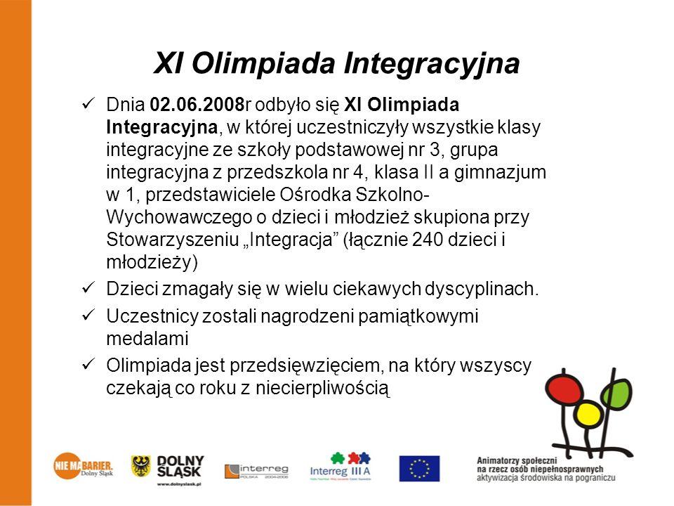 XI Olimpiada Integracyjna Dnia 02.06.2008r odbyło się XI Olimpiada Integracyjna, w której uczestniczyły wszystkie klasy integracyjne ze szkoły podstaw