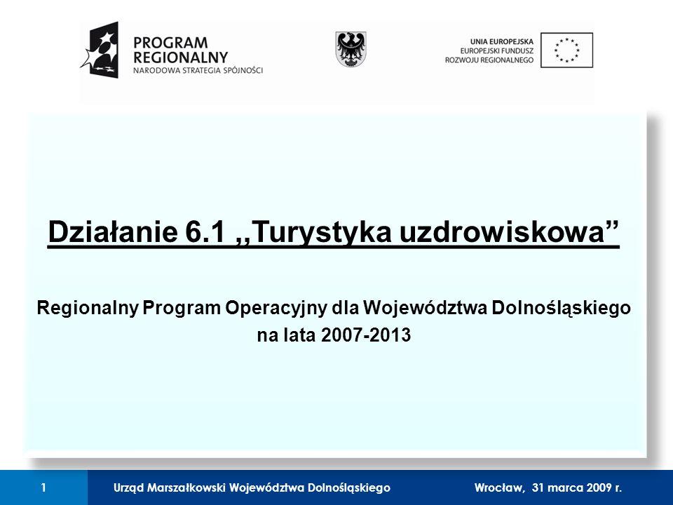 Urząd Marszałkowski Województwa Dolnośląskiego27 lutego 2008 r.1 01 Urząd Marszałkowski Województwa Dolnośląskiego1Wrocław, 31 marca 2009 r.