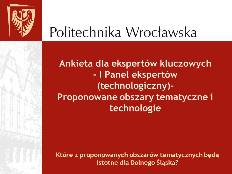 Które z proponowanych obszarów tematycznych będą istotne dla Dolnego Śląska.