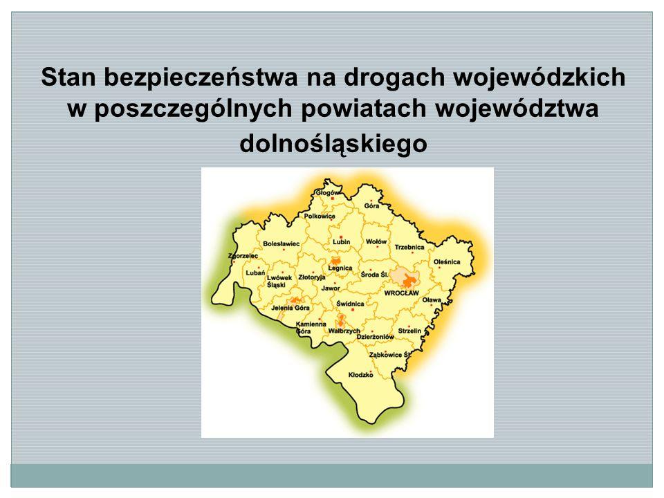 Stan bezpieczeństwa na drogach wojewódzkich w poszczególnych powiatach województwa dolnośląskiego