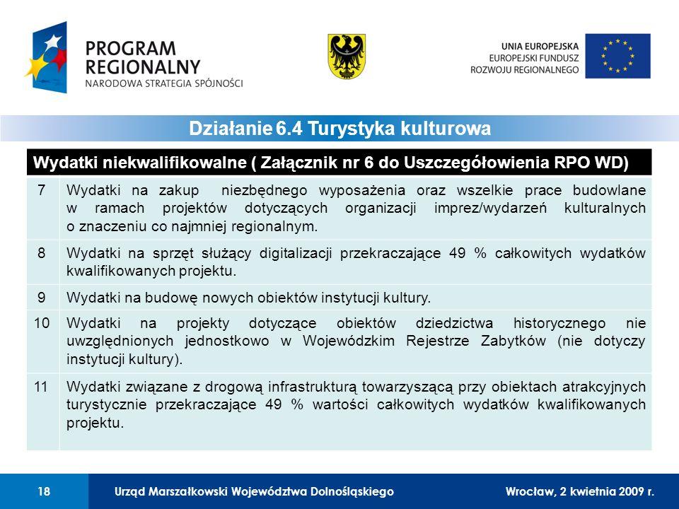 Urząd Marszałkowski Województwa DolnośląskiegoWrocław, 12 czerwca 2008 r.18 01 Urząd Marszałkowski Województwa Dolnośląskiego18Wrocław, 2 kwietnia 2009 r.